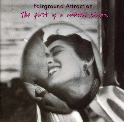 Fairground Attraction, The First of a Million Kisses album, RCA, 1988