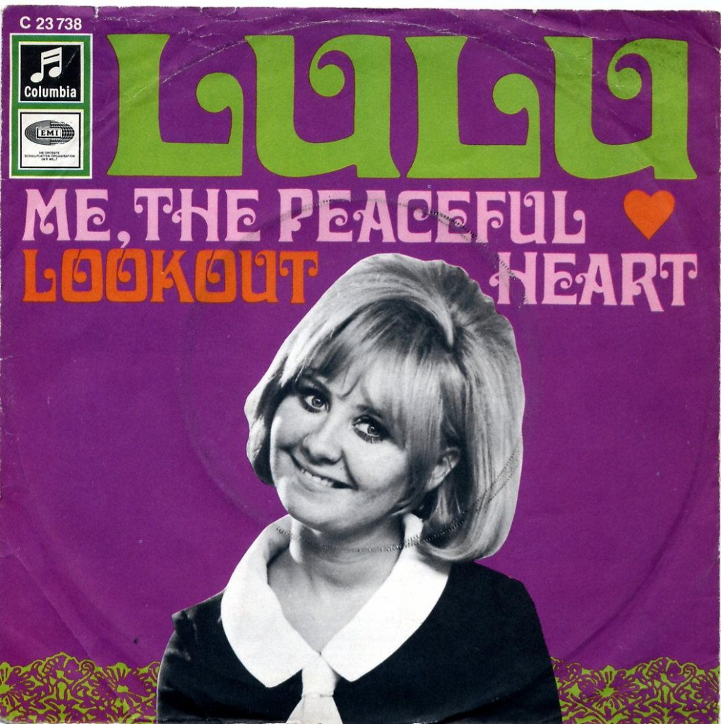 Lulu, Me The Peaceful Heart, EMI Single, 1968