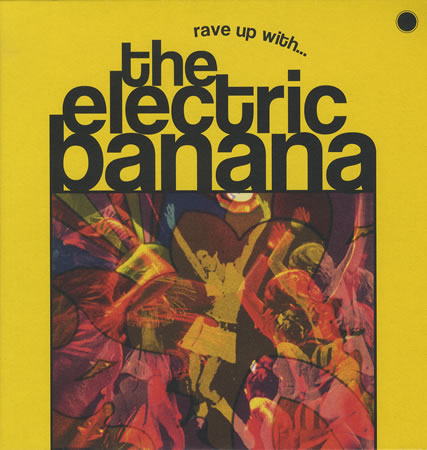 Electric Banana Rave Up With LP, Pretty Things