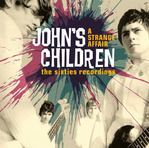 johns children a strange affair the sixties recordings