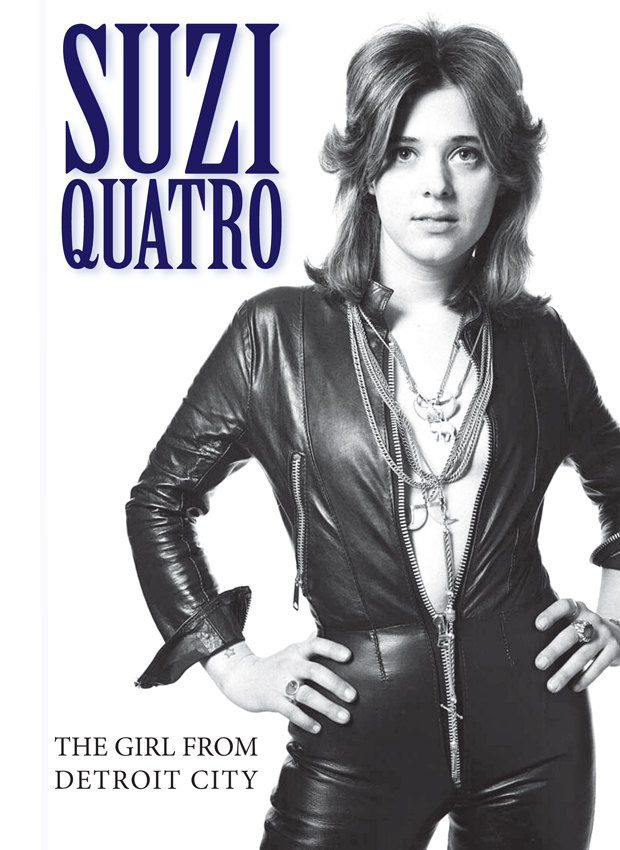 The Girl From Detroit City  Suzi Quatro