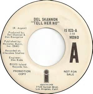 Del Shannon - Tell Her No