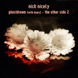 nick nicely ghostdream